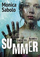 Sabolo Monica: Summer - Román o ničivé síle tajemství