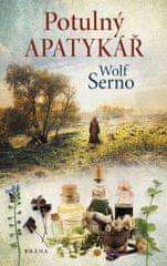 Serno Wolf: Potulný apatykář