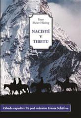 Meier-Hüsing Peter: Nacisté v Tibetu - Záhada expedice SS pod vedením Ernsta Schäfera