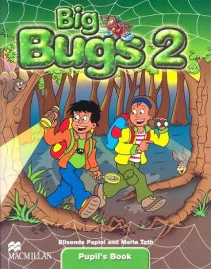 Papiol Elisenda: Big Bugs 2: Pupil´s Book