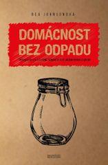 Knihy Domácnost bez odpadu (Bea Johnson)