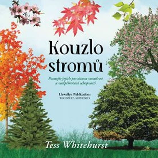 Whitehurstová Tess: Kouzlo stromů