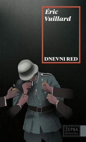 Eric Vuillard: Dnevni red (fabula 2019)