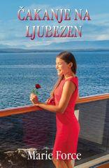Marie Force: Čakanje na ljubezen (broširana)