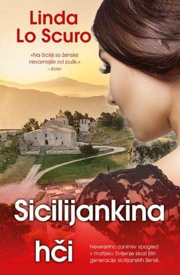 Linda Lo Scuro: Siciljankina hči (broširana)