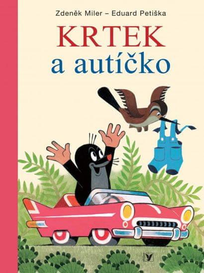 Miler Zdeněk, Petiška Eduard: Krtek a autíčko