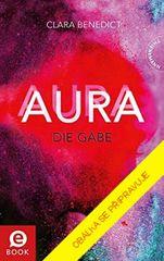 Benedict Clara: Aura 1 - Dar