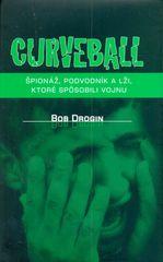 Bob Drogin: Curveball