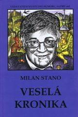 Stano Milan: Veselá kronika