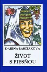 Laščiaková Darina: Život s piesňou