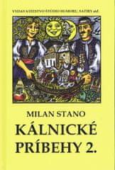 Stano Milan: Kálnické príbehy 2.