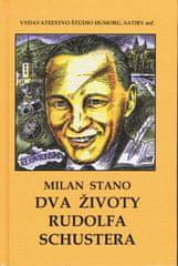 Stano Milan: Dva životy Rudolfa Schustera