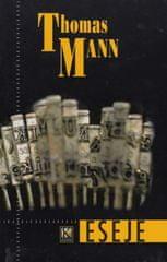 Mann Thomas: Eseje