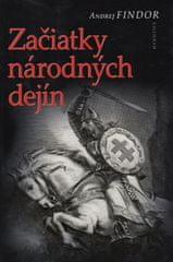Findor Andrej: Začiatky národných dejín