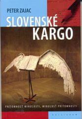 Zajac Peter: Slovenské kargo