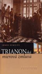 Romsics Ignác: Trianonská mierová zmluva
