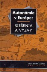 Kolektív autorov: Autonómie v Európe: Riešenia a výzvy