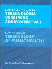 Klement,Roman F.N.Mezencev a kolektív Cy: Slovensko-anglická terminológia verejného zdravotníctva