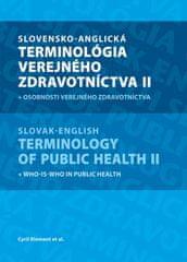 Klement a kolektív Cyril: Slovensko-anglická terminológia verejného zdravotníctva II.