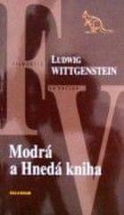 Wittgenstein Ludwig: Modrá a Hnedá kniha
