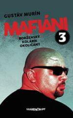 Murín Gustáv: Mafiáni 3