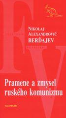 autor neuvedený: Pramene a zmysel ruského komunizmu