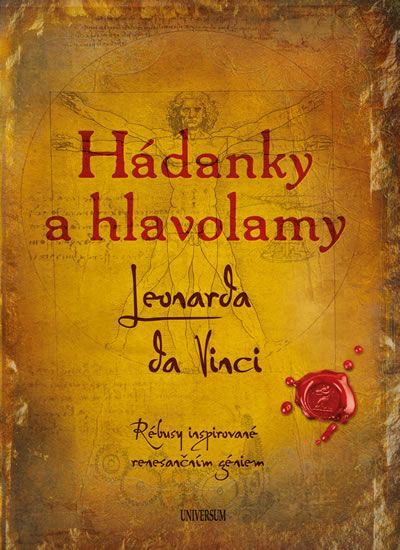 Galland Richard Wolfrik: Hádanky a hlavolamy: Leonarda da Vinci