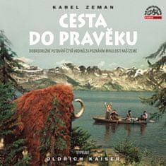 Zeman Karel: Cesta do pravěku - CD