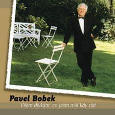 Bobek Pavel: Všem dívkám, co jsem měl kdy rád (2x LP) - LP