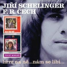 Schelinger Jiří, Čech František Ringo: Hrrr na ně...nám se líbí... (2x CD) - CD