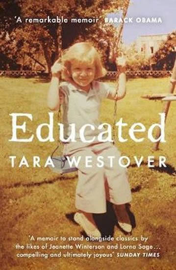 Westover Tara: Educated : The Sunday Times and New York Times bestselling memoir