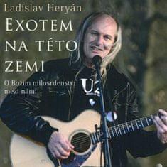 Heryán Ladislav: Exotem na této zemi - MP3-CD