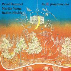 Hammel Pavol, Varga Marián, Hladík Radim: Na II. programe sna - LP
