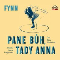 Hopkins Sydney George / Fynn: Pane Bůh, tady Anna - MP3-CD