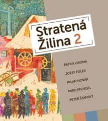 Kolektív autorov: Stratená Žilina 2