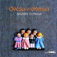 Bambini di Praga: Ovčáci a čtveráci - CD