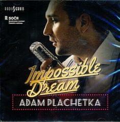 Plachetka Adam: Impossible Dream - CD