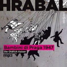 Hrabal Bohumil: Bambini di Praga 1947 - MP3-CD