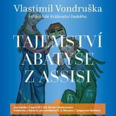 Vondruška Vlastimil: Tajemství abatyše z Assisi (Hříšní lidé Království českého) - MP3-CD