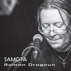 Dragoun Roman: Samota - CD