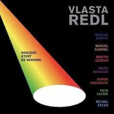 Redl Vlasta: Redl Vlasta: Koncert, který se nekonal (2011) - CD