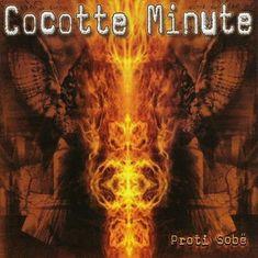 Cocotte Minute: Proti Sobě (2006) - CD