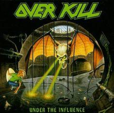 Overkill: Under The Influence - CD