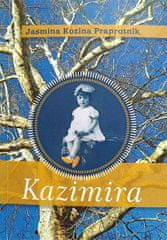 Jasmina Kozina Praprotnik: Kazimira