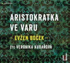 Boček Evžen: Aristokratka ve varu - MP3-CD