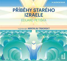 Petiška Eduard: Příběhy starého Izraele - MP3-CD
