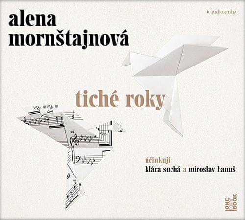 Mornštajnová Alena: Tiché roky - MP3-CD