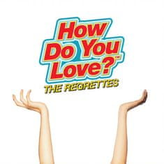 Regrettes: How Do You Love? - CD