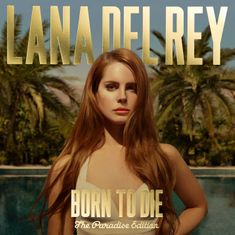 Lana Del Rey: Born To Die: The Paradise Edition (2012) - LP