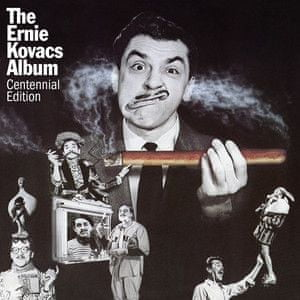 Kovacs Ernie: The Ernie Kovacs Album (Centennial Edition) - CD